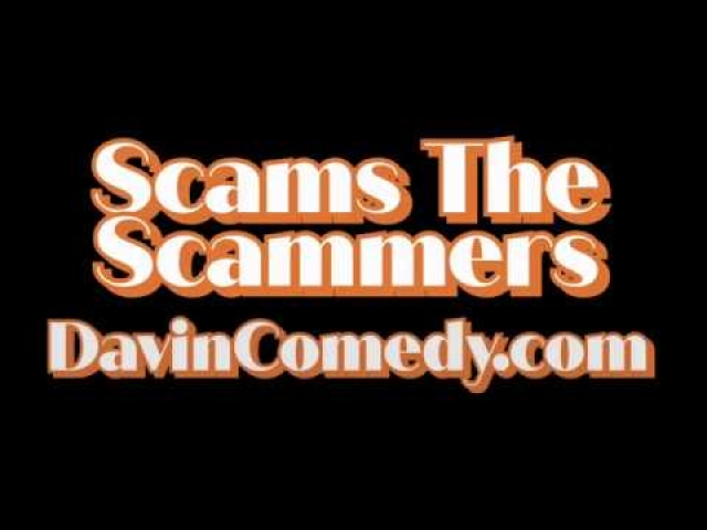 DAVIN'S DEN SCAMS THE SCAMMERS HANH PT 2